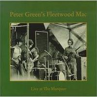 Cover Fleetwood Mac - Peter Green's Fleetwood Mac Live At The Marquee