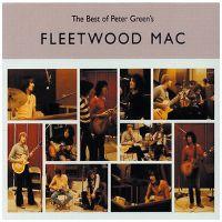 Cover Fleetwood Mac - The Best Of Peter Green's Fleetwood Mac