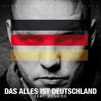 Cover Fler feat. Bushido - Das alles ist Deutschland