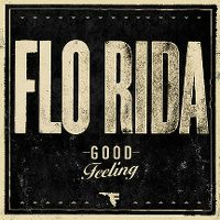 Cover Flo Rida - Good Feeling