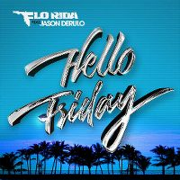 Cover Flo Rida feat. Jason Derulo - Hello Friday