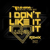 Cover Flo Rida feat. Robin Thicke & Verdine White - I Don't Like It, I Love It