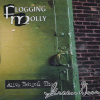 Cover Flogging Molly - Alive Behind The Green Door
