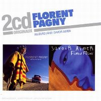 Cover Florent Pagny - Ailleurs land / Savoir aimer