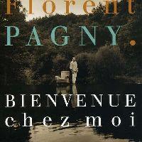 Cover Florent Pagny - Bienvenue chez moi