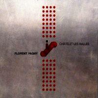 Cover Florent Pagny - Châtelet Les Halles