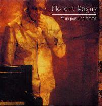 Cover Florent Pagny - Et un jour, une femme