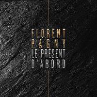 Cover Florent Pagny - Le présent d'abord