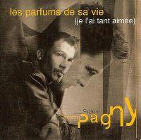Cover Florent Pagny - Les parfums de sa vie (je l'ai tant aimée)
