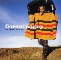 Cover Florent Pagny - Ma liberté de penser