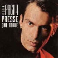 Cover Florent Pagny - Presse qui roule