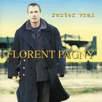 Cover Florent Pagny - Rester vrai