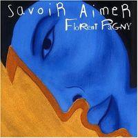 Cover Florent Pagny - Savoir aimer