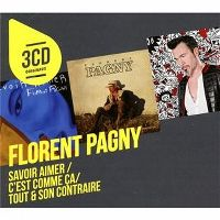 Cover Florent Pagny - Savoir aimer + C'est comme ça + Tout & son contraire