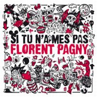 Cover Florent Pagny - Si tu n'aimes pas Florent Pagny