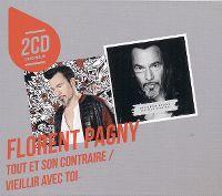 Cover Florent Pagny - Tout et son contraire + Vieillir avec toi