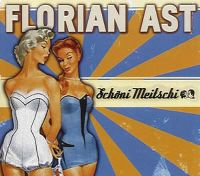 Cover Florian Ast - Schöni Meitschi