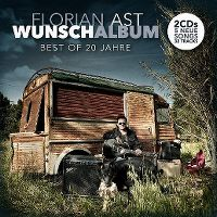 Cover Florian Ast - Wunschalbum - Best Of 20 Jahre