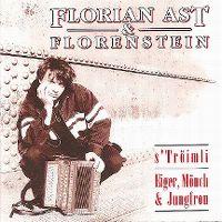 Cover Florian Ast & Florenstein - S'Tröimli