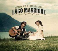 Cover Florian Ast & Francine Jordi - Lago Maggiore