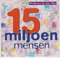 Cover Fluitsma & van Tijn - 15 miljoen mensen
