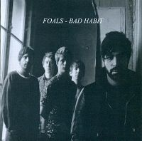 Cover Foals - Bad Habit