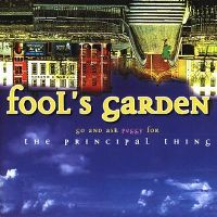 Cover Fool's Garden - Go And Ask Peggy For The Principal Thing