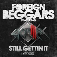 Cover Foreign Beggars feat. Skrillex - Still Getting It