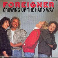 Cover Foreigner - Growing Up The Hard Way