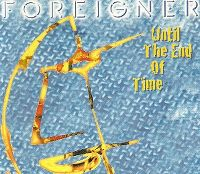 Cover Foreigner - Until The End Of Time