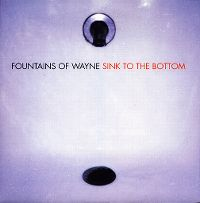 Cover Fountains Of Wayne - Sink To The Bottom
