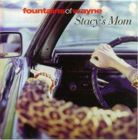 Cover Fountains Of Wayne - Stacy's Mom