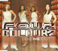 Cover Four Colourz - Dog Me Out