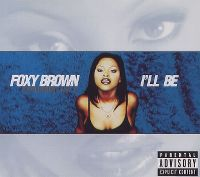Cover Foxy Brown feat. Jay-Z - I'll Be