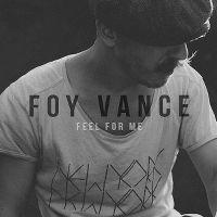 Cover Foy Vance - Feel For Me