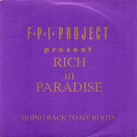 "Cover F.P.I. Project - Rich In Paradise ""Going Back To My Roots"""