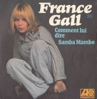 Cover France Gall - Comment lui dire