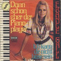 Cover France Gall - Dann schon eher der Pianoplayer