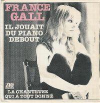 Cover France Gall - Il jouait du piano debout