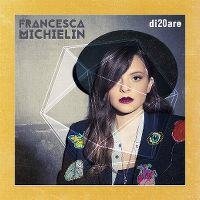 Cover Francesca Michielin - Di20are