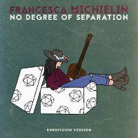 Cover Francesca Michielin - No Degree Of Separation