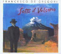 Cover Francesco De Gregori - Sotto il vulcano