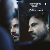 Cover Francesco Renga - L'altra metà