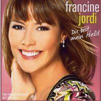 Cover Francine Jordi - Du bist mein Held
