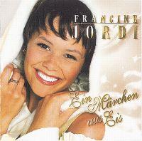 Cover Francine Jordi - Ein Märchen aus Eis