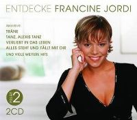Cover Francine Jordi - Entdecke Francine Jordi