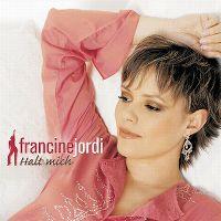 Cover Francine Jordi - Halt mich