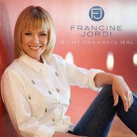 Cover Francine Jordi - Nicht das erste Mal