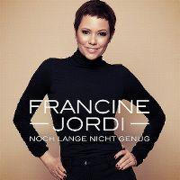 Cover Francine Jordi - Noch lange nicht genug