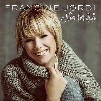 Cover Francine Jordi - Nur für dich